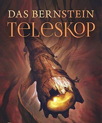 Das Bernstein Teleskop - Philip Pullman