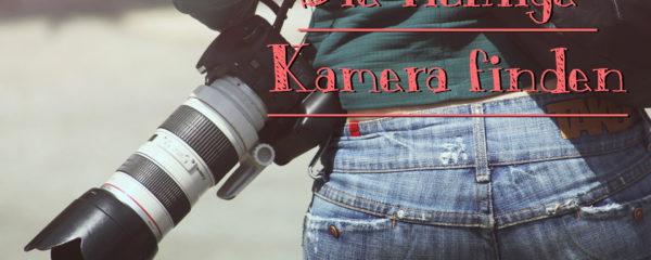 Die richtige Kamera finden – Kriterien beim Kamerakauf