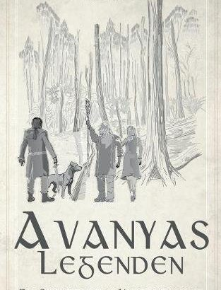 Avanyas Legenden: Die Schatten der Vergangenheit von Mike Heinl (Rezi)